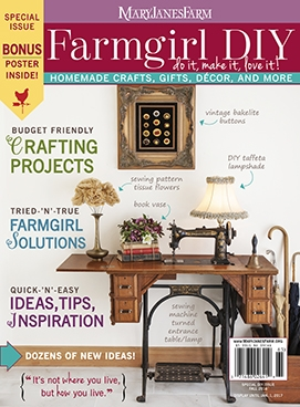 Diy Magazine maryjanesfarm magazine, special farmgirl diy issue