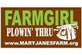 "MaryJanesFarm® ""Farmgirl Plowin' Thru"" Bumper Sticker"